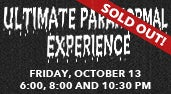 2017-Ultimate-Paranormal--Experience-171x94-SOLD-OUT.jpg