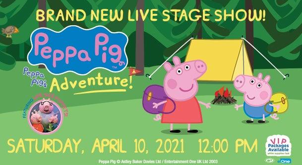 Peppa Pig Live Peppa Pig S Adventure Genesee Theatre